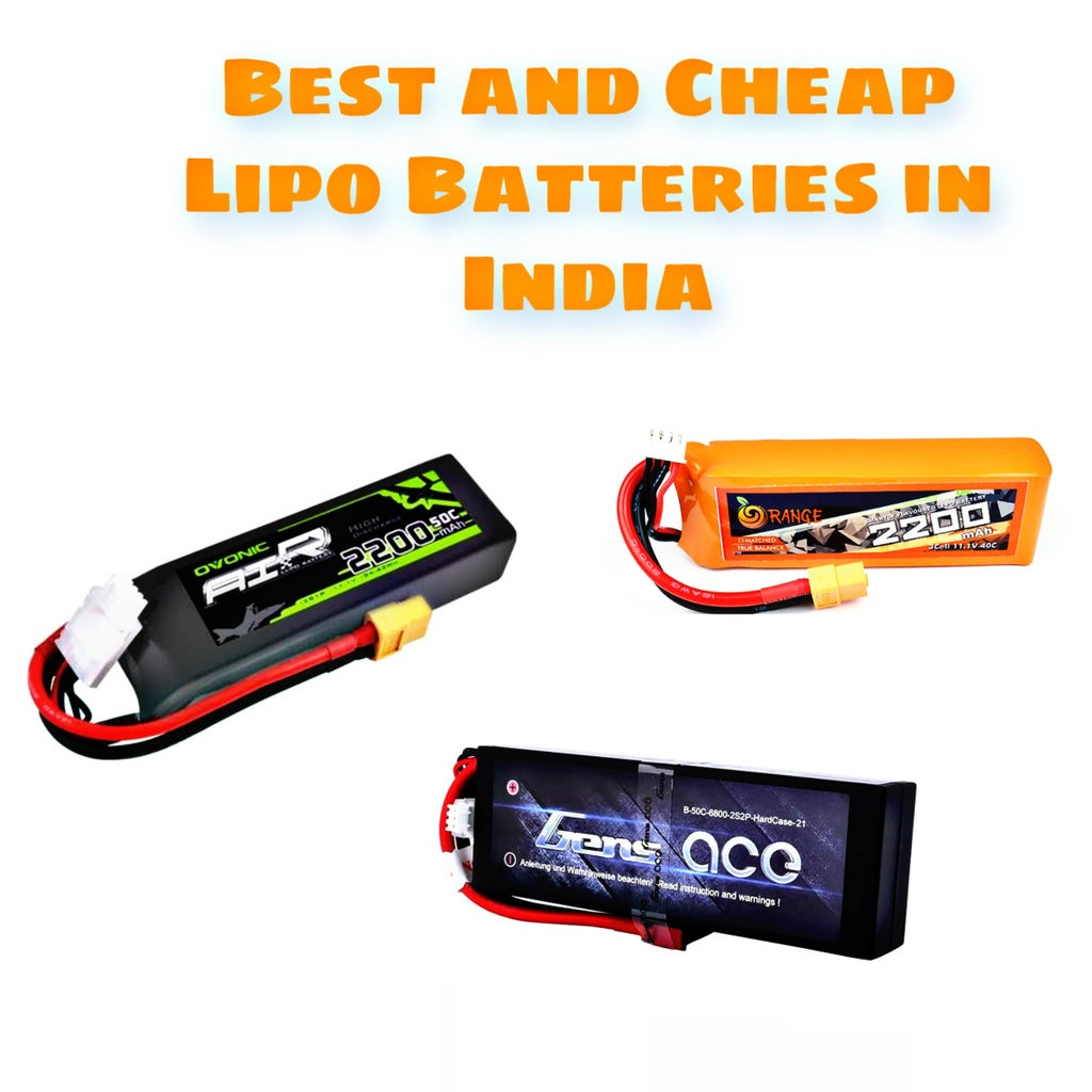 Best and Cheap Lipo Batteries Available Online