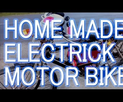 DIY: Dhoom Homemade Electric Motorbike-2016