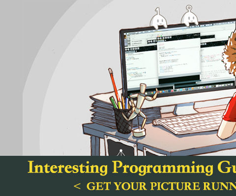 Interesting Programming Guidance for Designer--Get Your Picture Running(Part One)