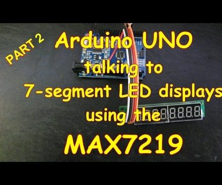 #10 Arduino and LED 7-segment displays using a MAX7219 - Part 2