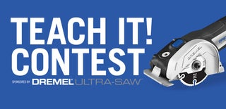 Teach It! Contest Sponsored by Dremel