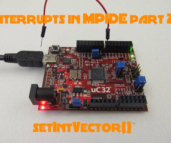 External Interrupts on MPIDE Part 2: SetIntVector()
