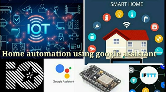 Google Assistant Controlled Smart Home Automation