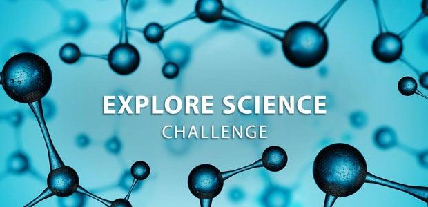 Explore Science Challenge