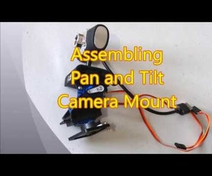 Assembling Pan and Tilt Camera Mount