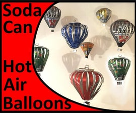 Soda Can Hot Air Balloons
