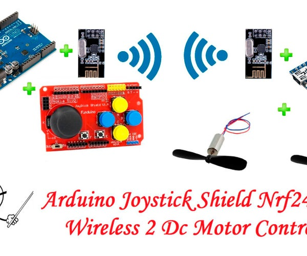 Arduino Joystick Shield Nrf24l01 Wireless 2 Dc Motor Control -- RC Car Project Part 1