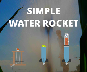 How to Build a Simple Water Rocket