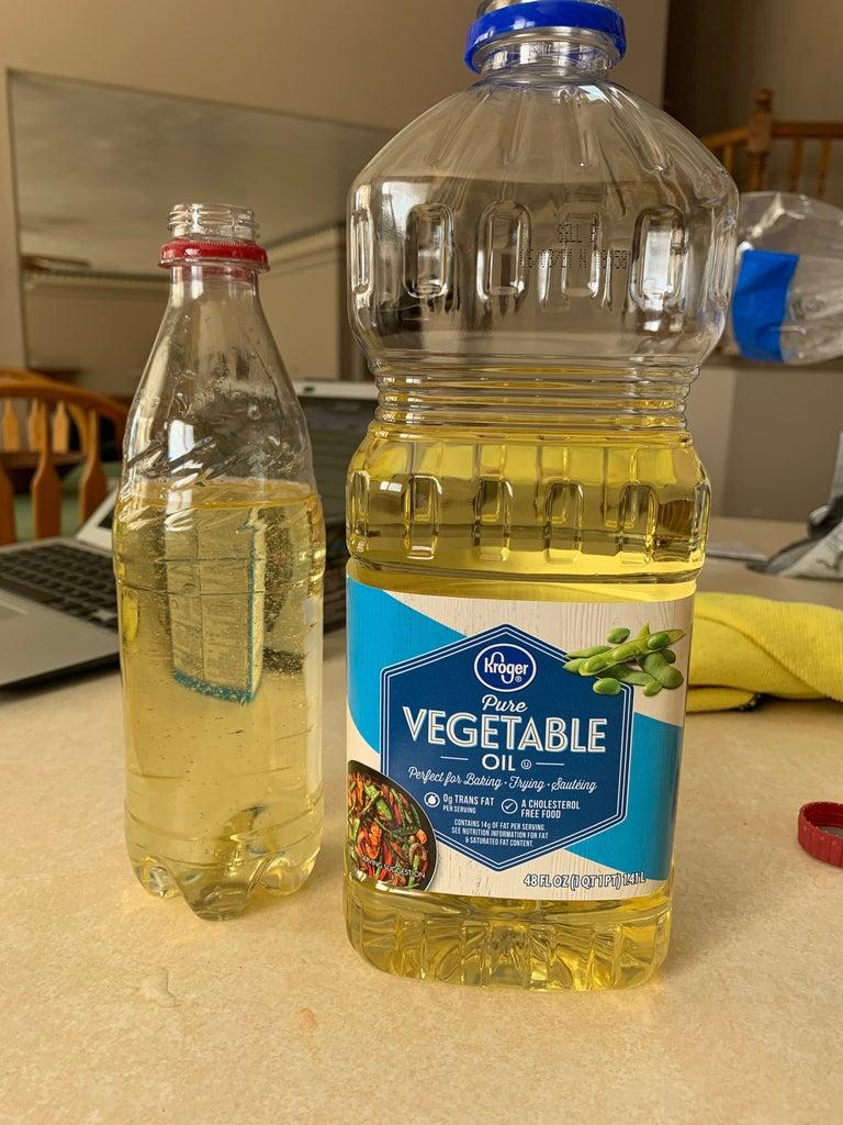 Fill Bottle 3/4 Full of Vegetable Oil