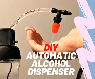 The 5$ Automatic Alcohol Dispenser