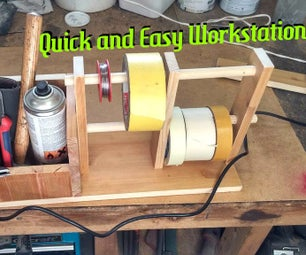 Quick and Easy Workstation