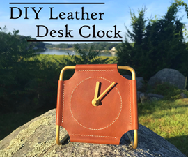 How to Make a Leather & Brass Desk Clock