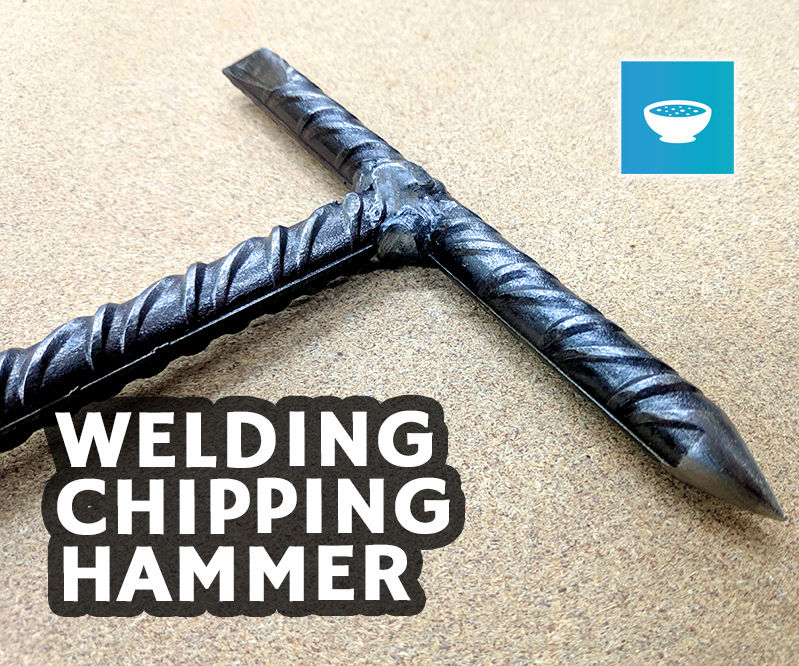 Welders Chipping Hammer - Basic Welding Project