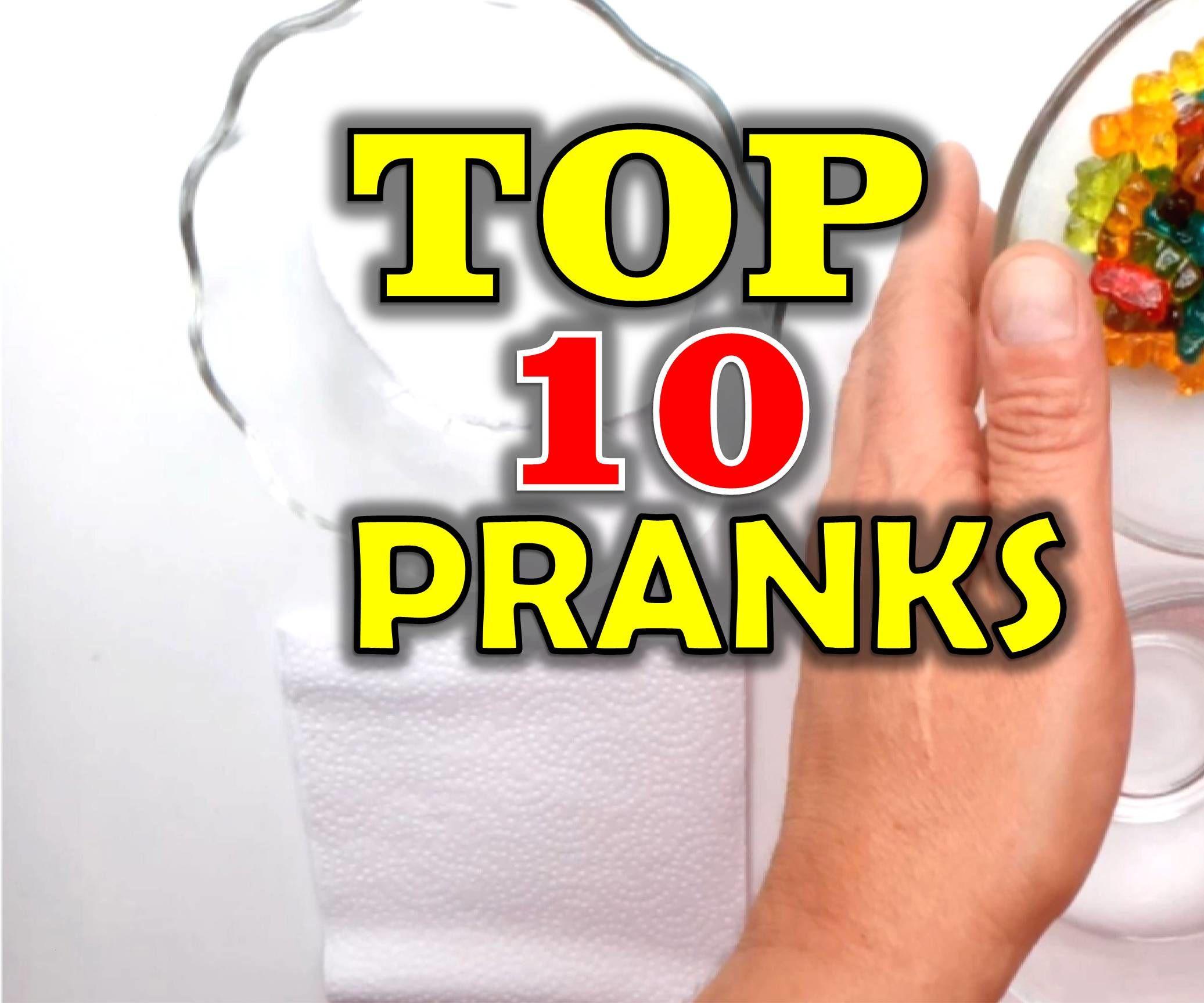 Top 10 Pranks - Pranks to Make to Your Friends
