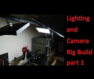 Lighting and Camera Rig Build Part 1