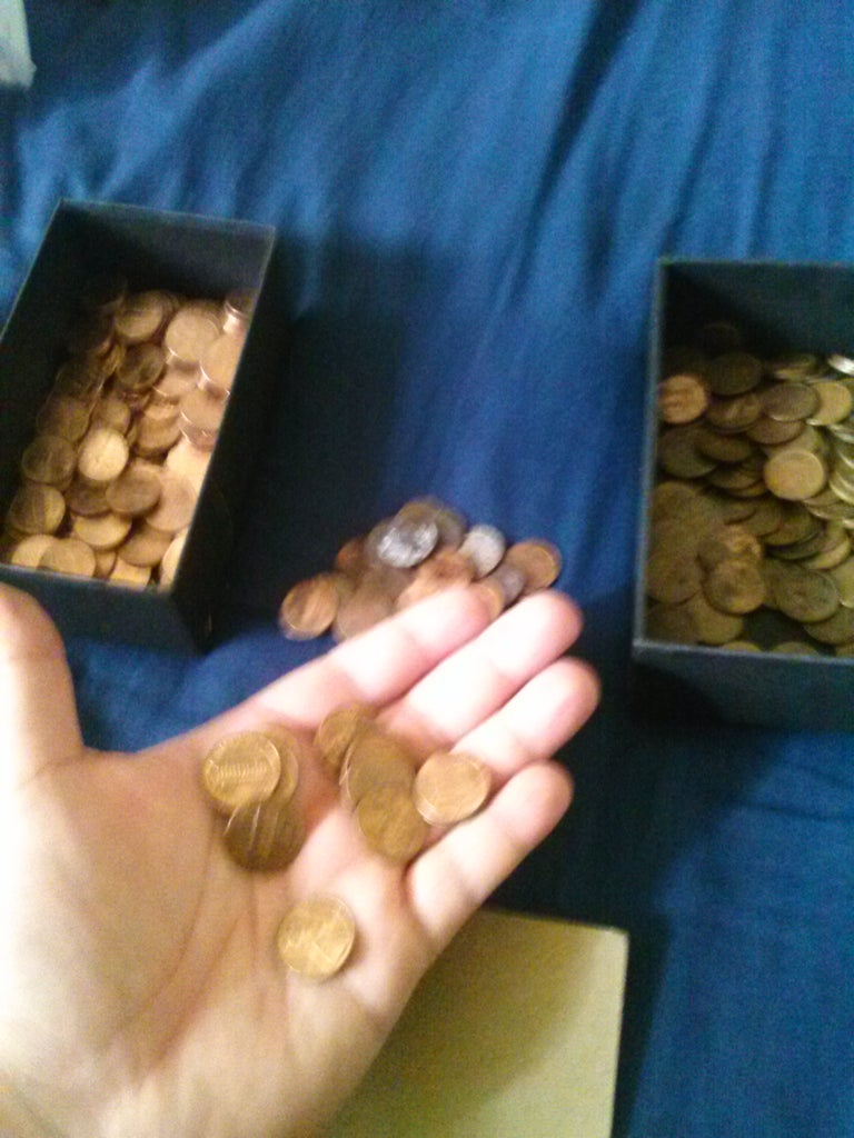First Step Would Be Sorting Out All Your Pennies. I Have Alot.