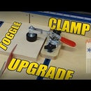 Toggle Clamp Upgrade