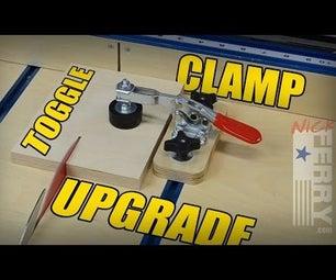 Toggle Clamp Upgrade