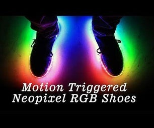 Motion Triggered Neopixel RGB Shoes!