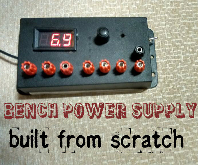 BENCH POWER SUPPLY UNIT FROM SCRATCH
