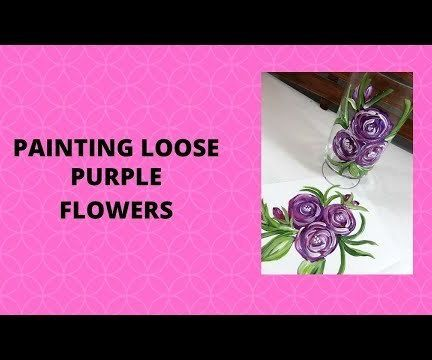 PAINTING LOOSE PURPLE FLOWERS