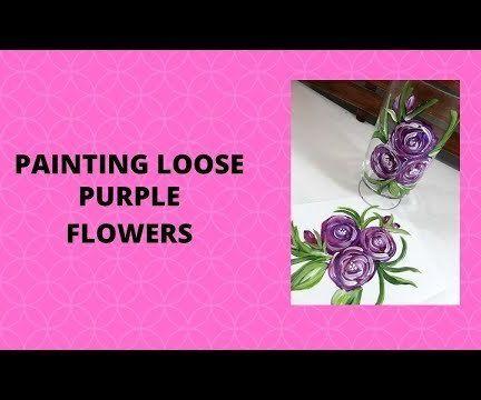 PAINTING LOOSE PURPLE FLOWERS