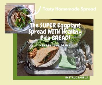 THE SUPER Eggplant Spread WITH Healthy Pita BREAD!