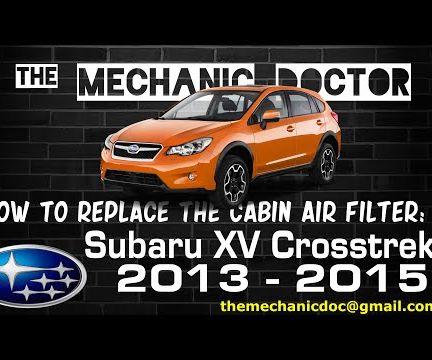 How to Replace the Cabin Air Filter: Subaru XV Crosstrek 2013-2015