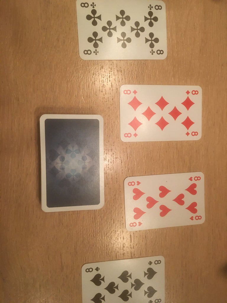 SETUP - Remove All Eights From the Deck