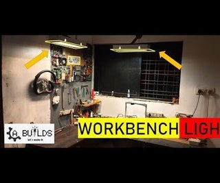 HOW I MAKE a WORKBENCH LIGHT