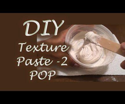 DIY Texture Paste