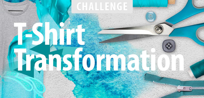 T-Shirt Transformations Challenge
