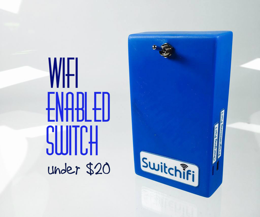Switchifi : Wifi Enabled Switch under $20