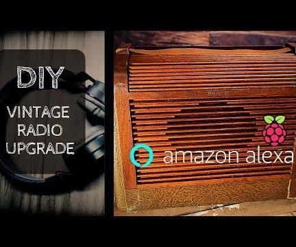 Modernize an Antique Radio - Alexa + Raspberry Pi Entertainment System