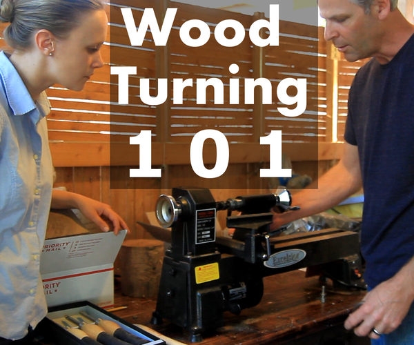 Wood Turning 101 - What You Need to Know to Get Started on the Lathe