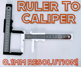 Ruler to Caliper (0.1mm Resolution!) - 3D Printed (Left Handed Version Included!)
