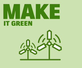 "Make It Green: Middle School ""Make It Real"" Design Slam"