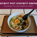 Instant Pot Instant Ramen—So Easy, It's Like Making Toast