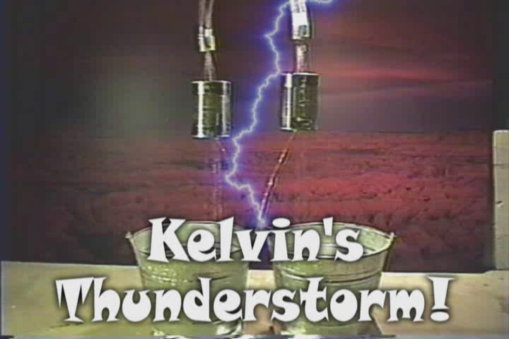 Kelvin's Thunderstorm - Create lightning from water and gravity!
