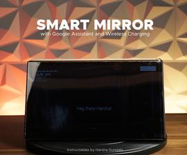 DIY智能镜W / Google Assistant&无线充电 -  2021
