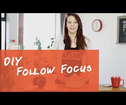 DIY Follow Focus for Your DSLR -- Tips to Change Focus Smoothly