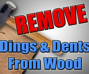 Woodworking Hack - Remove Dings & Dents From Wood