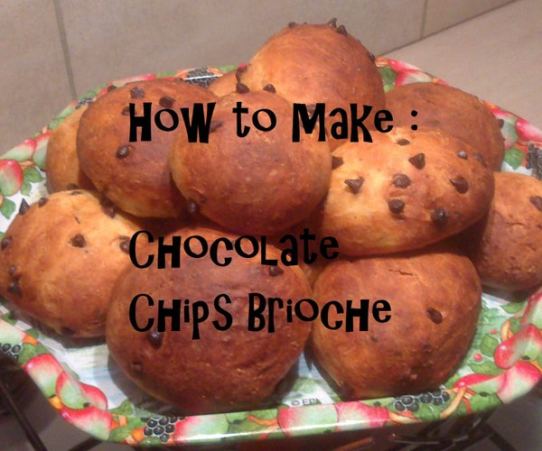 How to Make Chocolate Chips Brioches