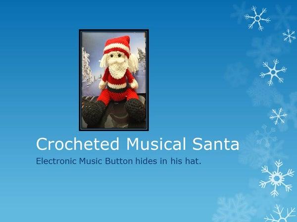 Crocheted Musical Santa Claus