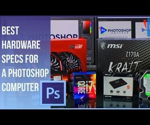 Best Hardware for Bulding a Computer for Photoshop or Grahic Design