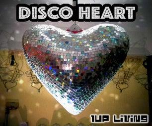 Giant Disco Heart on a Budget