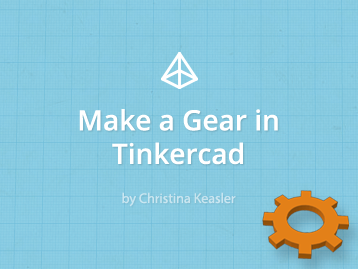 Make a Gear in Tinkercad