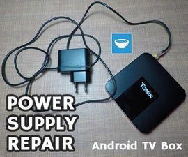 Android TV Box Power Supply Repair