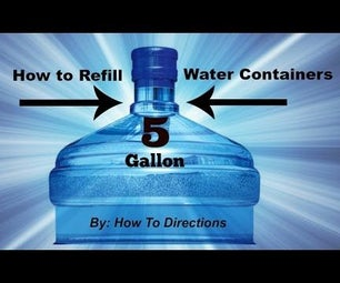 How to Refill (Primo 5 Gallon Water Containers