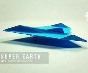 Paper Plane Super Earth